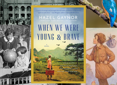 When We Were Young & Brave: a moving WWII story about a British girl and her teacher while in China.