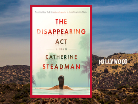 The Disappearing Act – a British actress comes to Hollywood and sees its dark side.