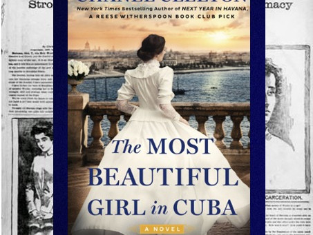 The Most Beautiful Girl in Cuba – courageous women on the eve of the Spanish-American War.