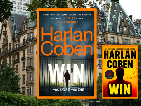 Win (Book #1) - Harlan Coben is back with a new series featuring a complex anti-hero.