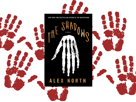 The Shadows - for those who enjoy creepy and sinister thrillers.
