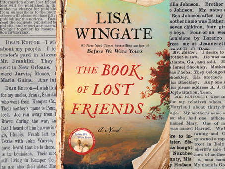The Book of Lost Friends - a young, former slave searches for her family. Unforgettable.