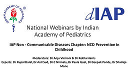 IAP Non - Communicable Diseases Chapter: NCD Prevention in Childhood