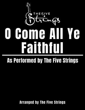 """O Come All Ye Faithful"" Sheet Music"
