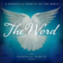 Nashville Tribute Band | The Word album cover