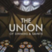 TheUnionofSinnersAndSaints.jpg
