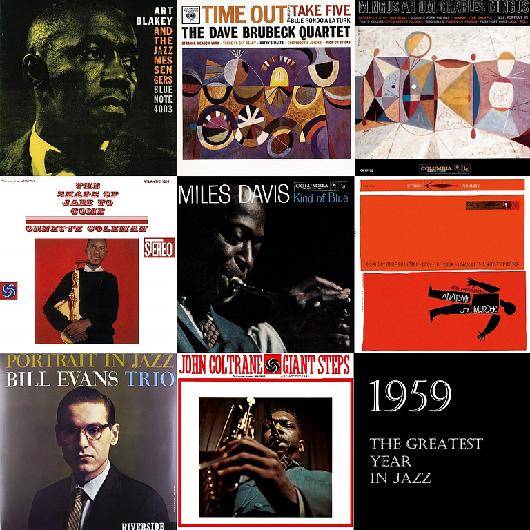 1959 - the Greatest Year in Jazz