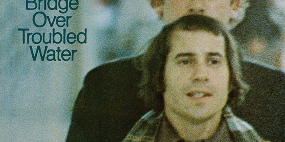 "Simon & Garfunkel ""Bridge Over Troubled Water"" 50th Anniversary"