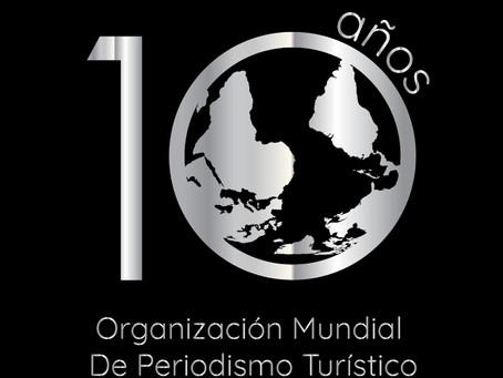 Diez años de Organización Mundial de Periodismo Turístico