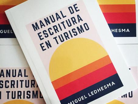 Miguel Ledhesma regala el libro Manual de Escritura en Turismo