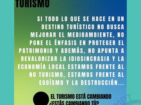 Si no es sostenible no es turismo