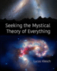 seeking the mystical theory of everythin