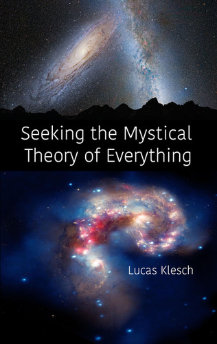 seeking the mystical theory of everythin