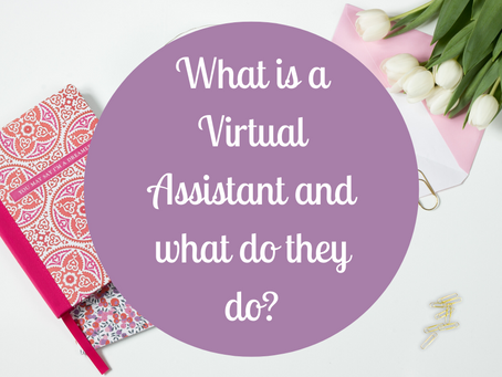 Wondered what a Virtual Assistant is and what they do?