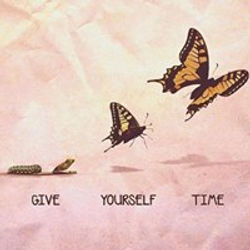 give yourself time.jpg