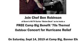 Chef Ben hosts Camp Big Hurricane Relief Concert on September 14th