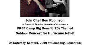 Chef Ben hosts Camp Big Hurricane Relief Concert on September 14th