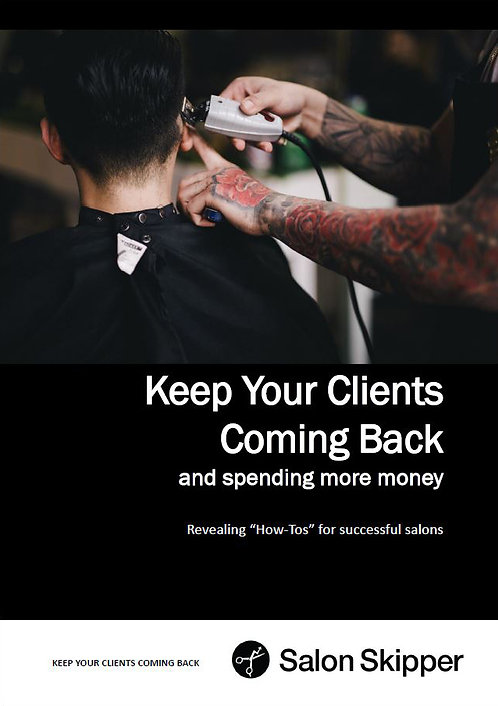 Keep Your Clients Coming Back & Spending More Money Ebook