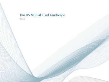 2016 The US Mutual Fund Landscape Report