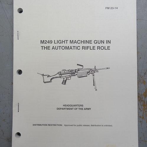 FM 23-14 M249 LIGHT MACHINE GUN MANUAL