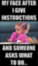 Teacher-Meme-Giving-Instructions.jpg