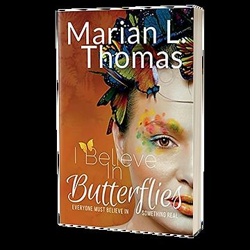 I Believe In Butterflies Book - Women's Ficton
