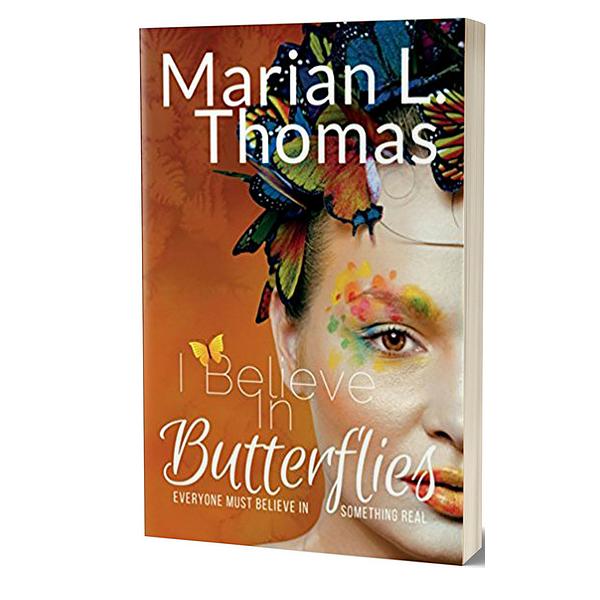 I Believe In Butterflis Book - Women'sFiction