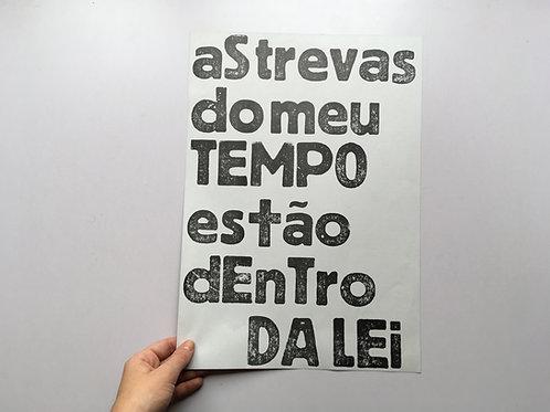 AS TREVAS DO MEU TEMPO ESTÃO DENTRO DA LEI