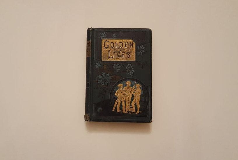 GOLDEN LIVES - H. A. Pace | Okypus Antique Bookshop