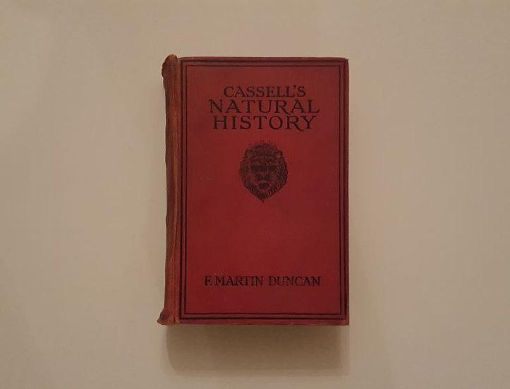 CASSELL'S NATURAL HISTORY (1913) - F. Martin Duncan - ΩΚΥΠΟΥΣ ΠΑΛΑΙΟΒΙΒΛΙΟΠΩΛΕΙΟ