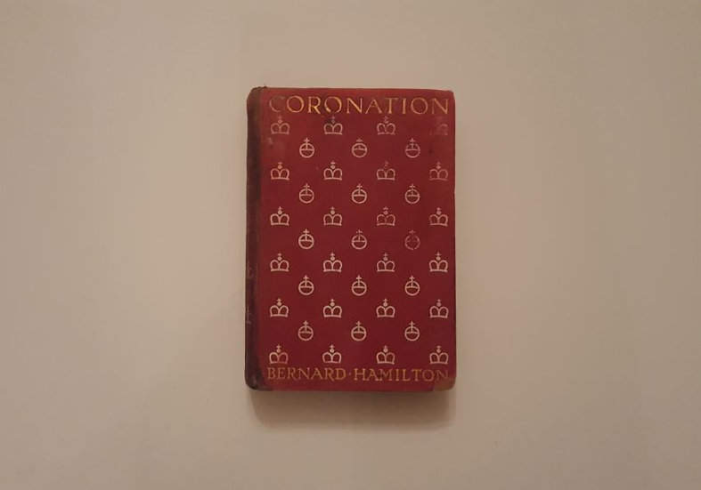 CORONATION (1902) [1st Edition] - Bernard Hamilton - ΩΚΥΠΟΥΣ ΠΑΛΙΑ ΑΓΓΛΙΚΑ ΒΙΒΛΙΑ
