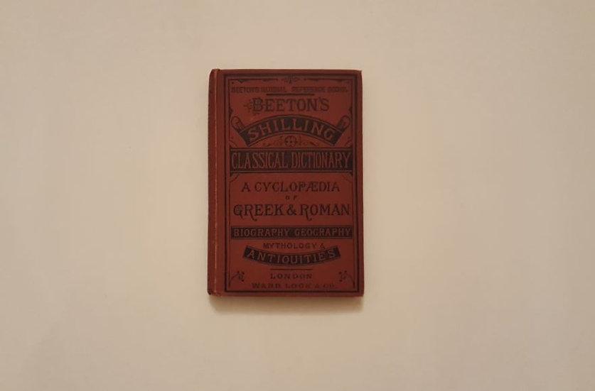 BEETON'S CLASSICAL DICTIONARY - Okypus Antique Bookshop