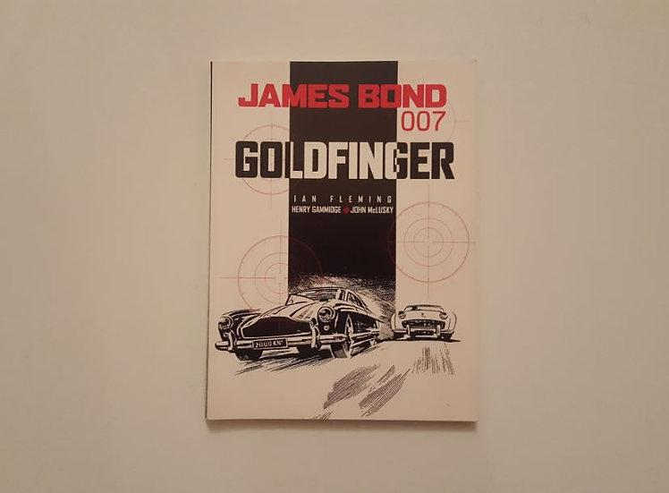 JAMES BOND GOLDFINGER - Henry Gammidge , Ian Fleming , John McLusky - ΩΚΥΠΟΥΣ ΑΓΓΛΙΚΑ ΒΙΒΛΙΑ
