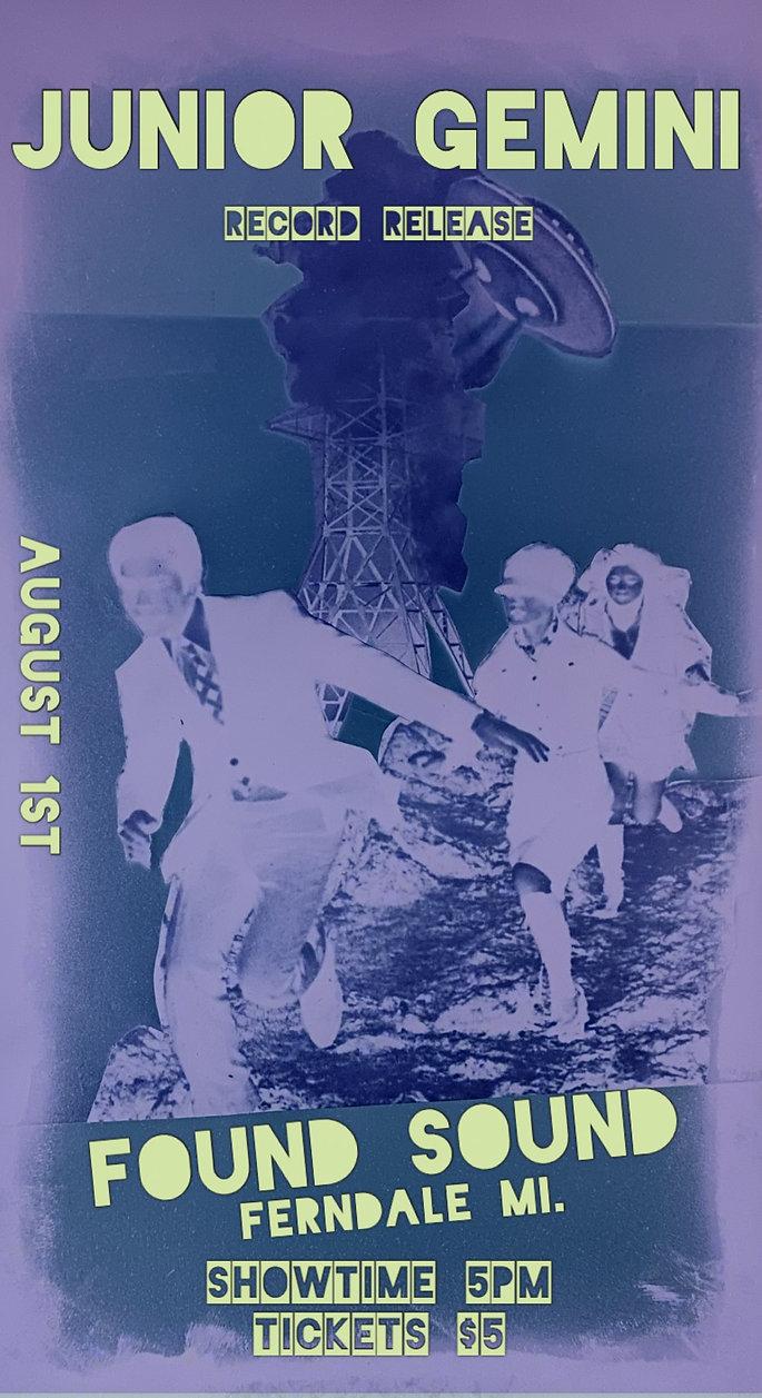Junior Gemini at Found Sound for album release AUGUST 1 2021 poster