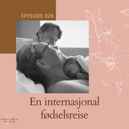 026 En internasjonal fødselsreise