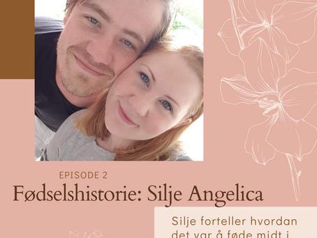 002 Fødselshistorie: Silje Angelica fødte midt i koronakrisa