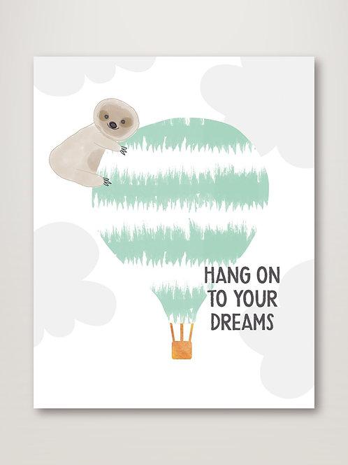 Hang onto your Dreams