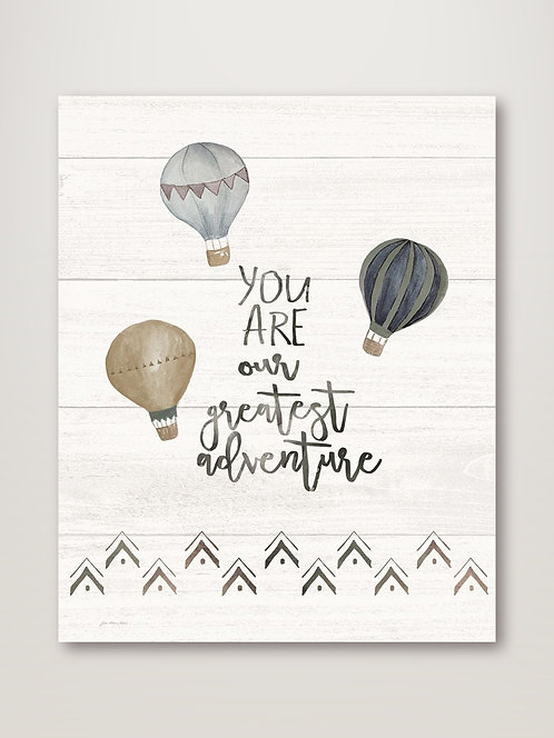 You Are The Greatest Adventure