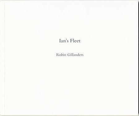 Robin Gillanders / Ian Hamilton Finlay – Ian's Fleet