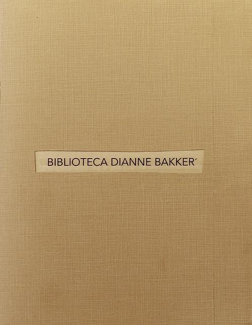 Dianne Bakker - Biblioteca Dianne Bakker - STandaard Editie