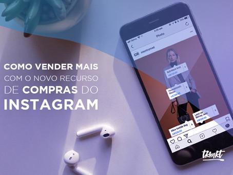 Como vender mais produtos com o novo recurso de compras do Instagram