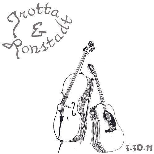 Trotta & Ronstadt: 3.30.11 (CD) TRCD001