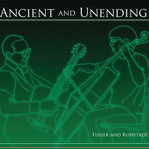 Fisher & Ronstadt: Ancient & Unending (CD) FRCD001