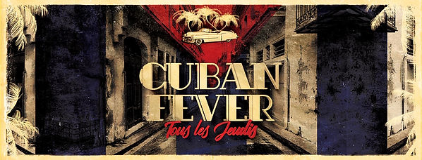 Cuban_Fever_-_Tous_les_Jeudis_-_Banniè