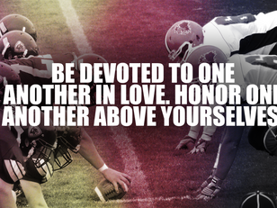 Honor One Another Above Yourselves