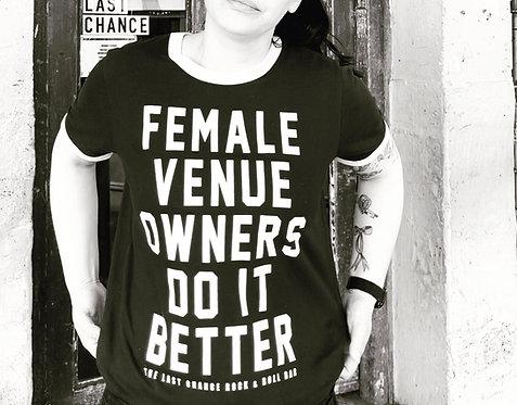 FEMALE VENUE OWNERS DO IT BETTER RINGER SHIRT
