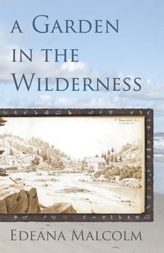 Book 4: A Garden in the Wilderness