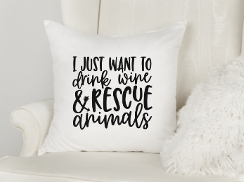 Drink Wine & Rescue Animals Pillow