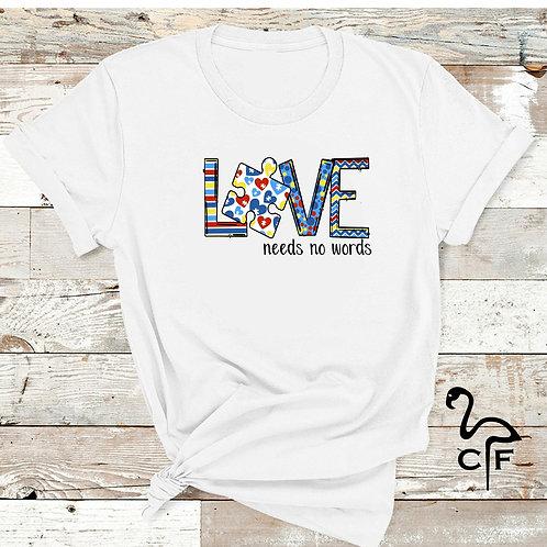 Love needs no words Autism Awareness