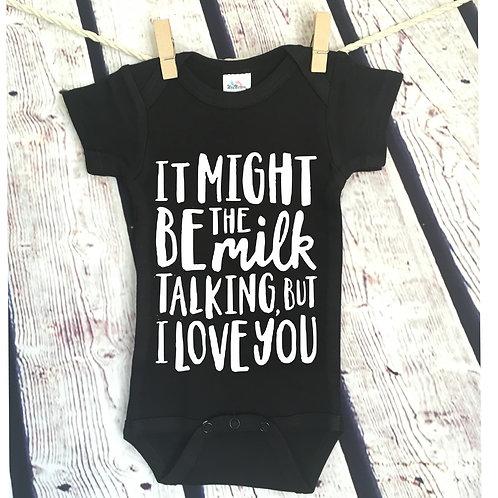 Might be the milk talking bodysuit